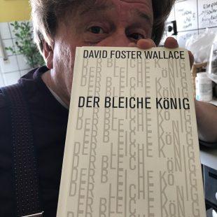 David Foster Wallace – Der bleiche König: Ein unvollendeter Roman