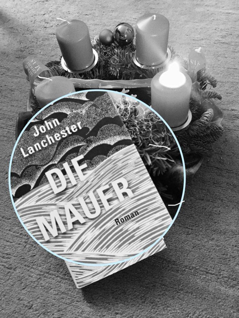 John Lanchester - Die Mauer